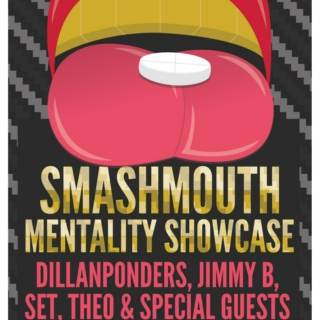 Smashmouth Mentality Showcase