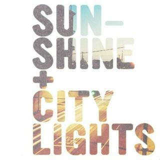 ☼Sunshine & City Lights☼