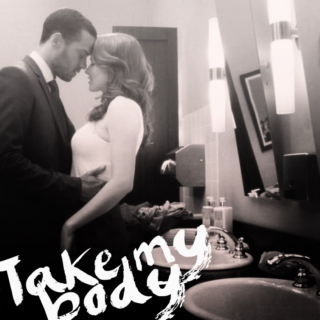 Take My Body