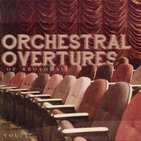 orchestral overtures of broadway