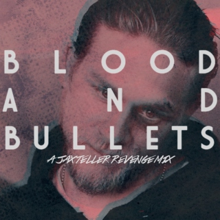 blood & bullets
