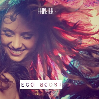 Phonster : Eco Boost