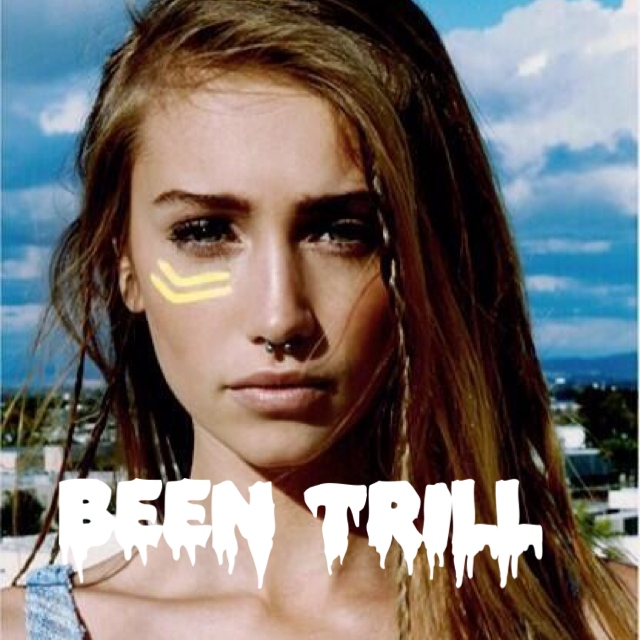 Been Trill Fif