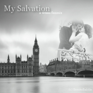 My Salvation ; A Wessa Fanmix