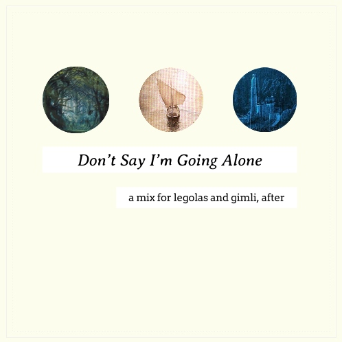 Don't Say I'm Going Alone