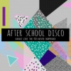 After School Disco