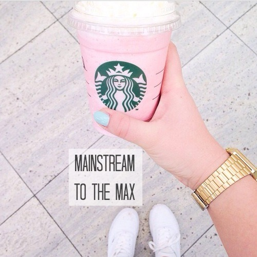 mainstream to the max