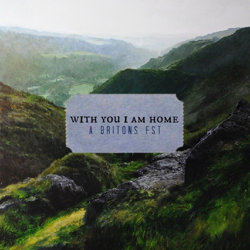 with you i am home [britons fst]