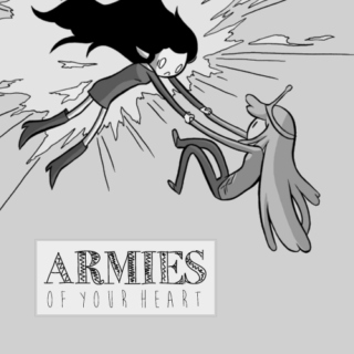 armies of your heart