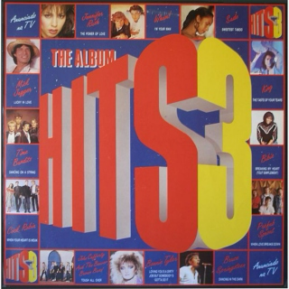 The Hits Album 3 (1985) ~ U.K. Chart Topper Album