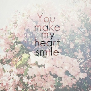 You make my heart smile♥