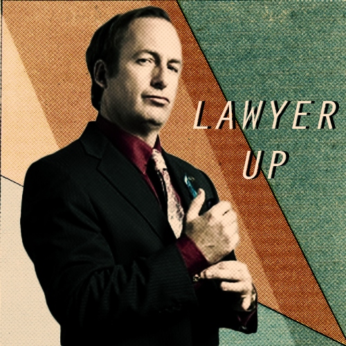 LAWYER UP