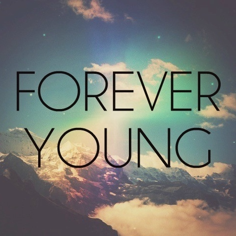 Forever Young▽
