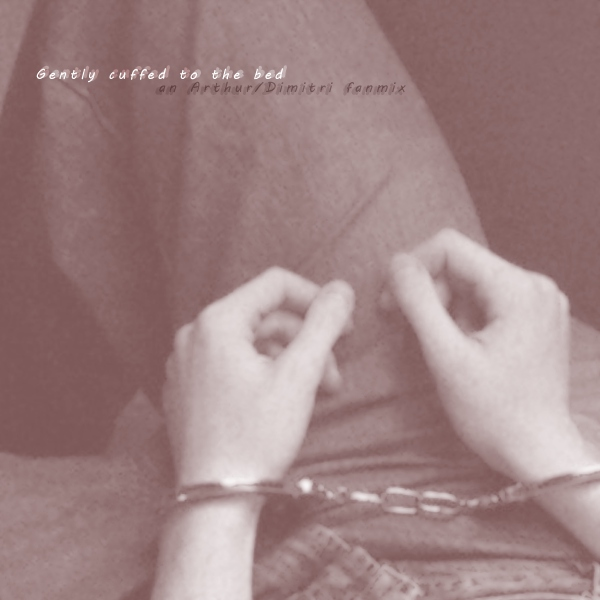 Gently cuffed to the bed