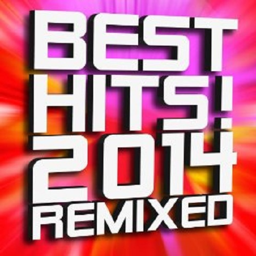 Best Hits 2014 Remixed