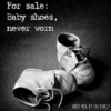 For sale: baby shoes, never worn.