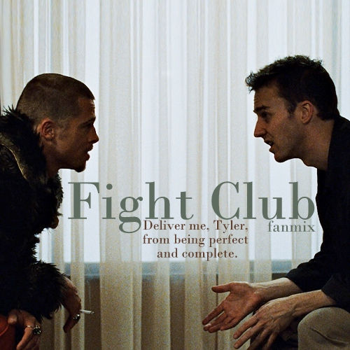 In Tyler We Trust - Fight Club Fanmix