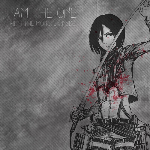 i am the one / with the monster inside
