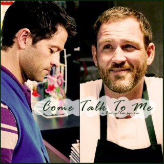 Come Talk To Me - A BennyCas Fanmix