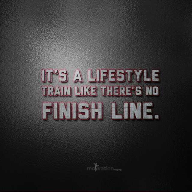 Train like there's no finish line