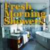 Fresh Morning Showers