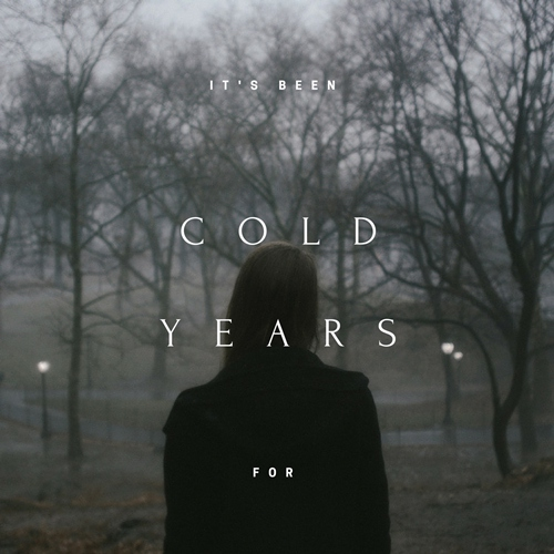 it's been cold for years