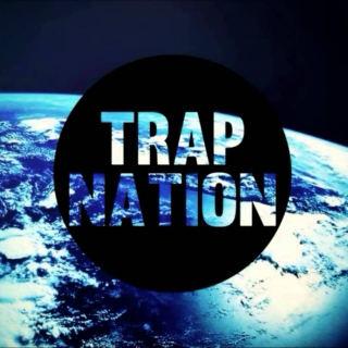 Trap Nation ✌