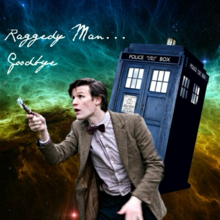 Raggedy Man... Goodbye