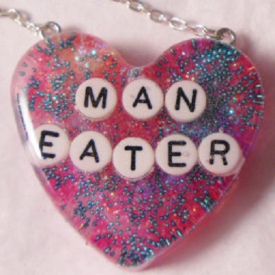 The Maneater's Mantra