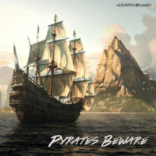 Pyrates Beware {Pirates - Part One}