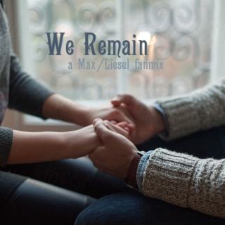 We Remain