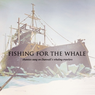 fishing for the whale