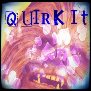 quirk it