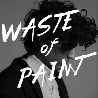 waste of paint