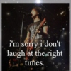 i'm sorry i dont laugh at the right times (alex gaskarth)