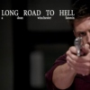 It's A Long Road To Hell