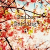 smile, darling!