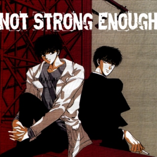Not Strong Enough - SeiSub