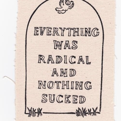 everything was radical