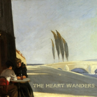 The Heart Wanders