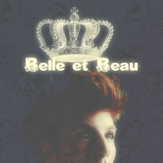 Belle et Beau {A Retelling of Beauty & the Beast}