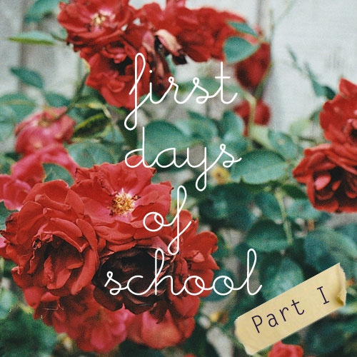 First Days of School #1