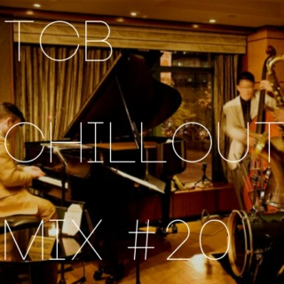 TCB Chillout Mix #20
