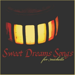 Sweet Dreams Songs