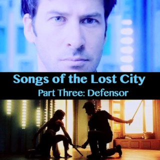 Songs of the Lost City: Defensor