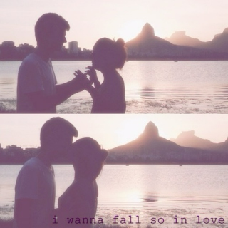 i wanna fall so in love