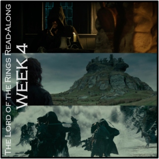 Lord of the Rings Read-Along: Week 4