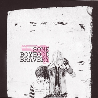 some boyhood bravery - a mattxmello mix.