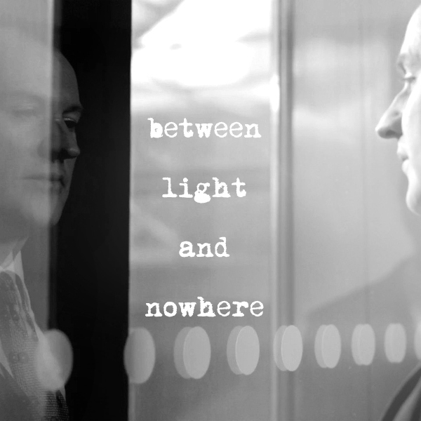between light and nowhere