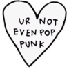 that's not very pop punk of you